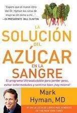 La Solución Del Azúcar en la Sangre by Mark Hyman (2013, Paperback)