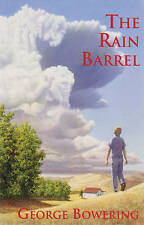 NEW The Rain Barrel: And Other Stories by George Bowering