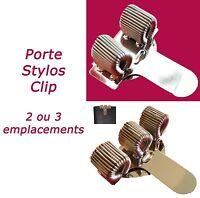 PORTE STYLOS RESSORT CLIP POCHE MÉTAL - 2 ou 3 rangements  stylo pen holder clip