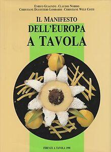 (AA.VV) Il manifesto dell'Europa a tavola    Firenze a tavola 1990