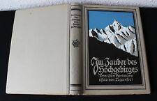 Im Zauber des Hochgebirges - Otto Hartmann - 1923 - viele Fotos - guter Zustand
