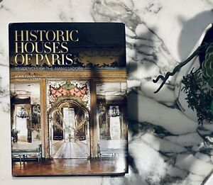 Historic Houses of Paris: Residences of the Ambassadors by Alain Stella (English