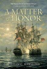 A MATTER OF HONOR., Hammond, William C., Used; Very Good Book