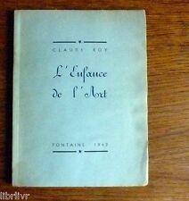 Claude ROY L'ENFANCE DE L'ART Edition originale 1942