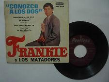 """FRANKIE Y LOS MATADORES """" CONOZCO A LOS DOS """" PEERLESS 1967 GOOD MEXICAN EP 7''"""