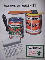 PUBLICITÉ DE PRESSE 1962 VALNYL ET VALENITE PEINTURE DE VALENTINE - ADVERTISING