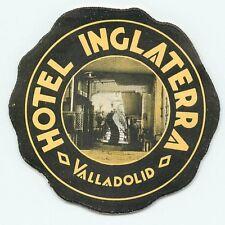 VALLADOLID SPAIN HOTEL INGLATERRA VINTAGE LUGGAGE LABEL