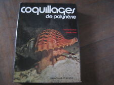 Bernard SALVAT/Claude RIVES: Coquillages de Polynésie. Delachaux et Niestlé