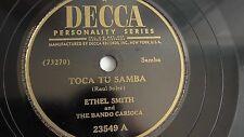 Ethel Smith- 78rpm single 10-inch – Decca #23549 Toca Tu Samba