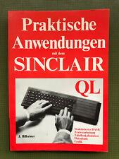"""""""Praktische Anwendungen mit dem Sinclair QL"""" - 1. Auflage von 1985"""