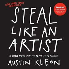 EBOOK PDF PF EPUB Steal Like an Artist : 10 Things Nobody Told You about Bein