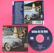 CD Compilation Nothing But The Blues JIMMY REED ALBERT KING T-BONE WALKER (C42)