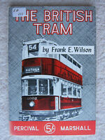 The British Tram by Frank E. Wilson (Paperback, 1961)