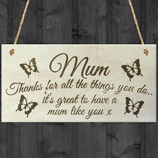 Mum Things You Do Wooden Hanging Plaque Sign Love Mothers Day Gift - Thank You