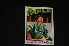 GILLES MELOCHE 1976-77 TOPPS SIGNED AUTOGRAPHED CARD #36 SEALS