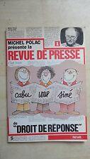 CABU LOUP SINE MICHEL POLAC PRESENTE LA REVUE DE PRESSE DE DROIT DE REPONSE 1983