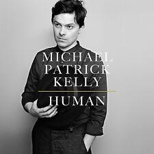 MICHAEL PATRICK KELLY - HUMAN  CD NEU