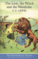 The Lion, the Witch and the Wardrobe (The Chronicles of Narnia, Book 2), Lewis,
