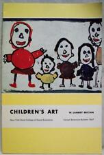Cornell Extension Bulletin 1067 Children'S Art By W. Lambert Brittain 1961