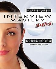 Interview Mastery Cabin Crew : Personal Training Program by Carrie Loren...
