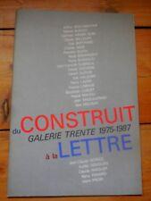 DU CONSTRUIT A LA LETTRE. Arden QUIN, Molnar, Aurélie Nemours, Buraglio...