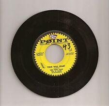 1957 The Poni Tails Your Wild Heart b/w Que La Bozena 45 Record Point 8