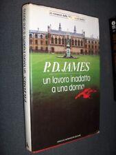 Un lavoro inadatto a una donna James Mondadori 1988 MI