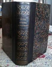 C1 NAPOLEON Norvins HISTOIRE DE NAPOLEON 1839 ILLUSTRE PAR RAFFET Edition BELGE