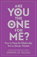 Are You the One for Me?: How to Have the Relationship You've Always-ExLibrary