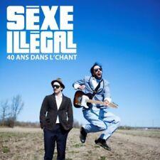 Sexe Illegal - 40 Ans Dans Le Chant [New CD] Canada - Import