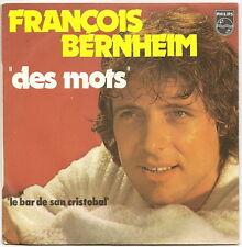 """BERNHEIM François Disque 45T 7"""" SP DES MOTS - BAR SAN CRISTOBAL -PHILIPS 6172016"""