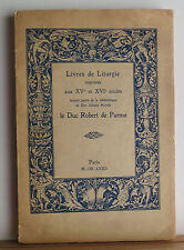 Livres de Liturgie 1932 Robert de Parme Rare Liturgical Books Auction Catalog
