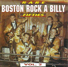 Rare fifties Boston rockabilly-vol.2! 32 rab HITS CD