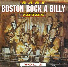 RARE FIFTIES BOSTON ROCKABILLY - Vol.2! 32 RAB Hits CD