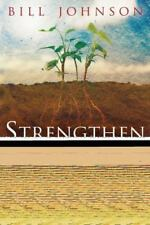 Strengthen Yourself in the Lord : How to Release the Hidden Power of God in You…