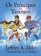 OS Principes E O Tesouro, Miles, Jeffrey A., New Book