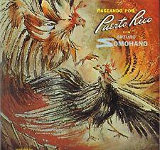 "ARTURO SOMOHANO ""PASEANDO POR PUERTO RICO"" LATIN 60'S LP ALCAZAR 613"
