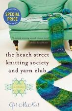 The Beach Street Knitting Society and Yarn Club by Gil McNeil (2015, Paperback)