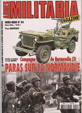 MILITARIA HS N°54 NORMANDIE 44 - PARAS SUR LA NORMANDIE