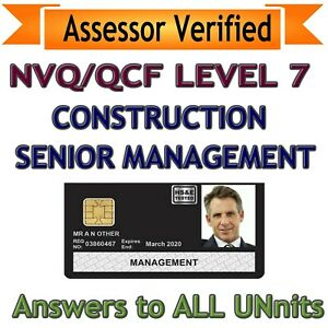 NVQ LEVEL 7 Construction Senior Management Answers 2019 ** Assessor Verified **