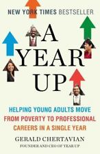 A Year Up: Helping Young Adults Move from Poverty to Professional Careers in a S