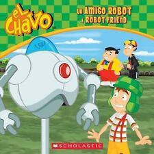 Un amigo robot / A Robot Friend El Chavo: 8x8 Spanish Edition