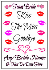 Personalised A4 Hen Do Party Poster Sign Kiss The Miss Goodbye