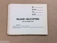 VINTAGE INLAND HELICOPTERS FLIGHT AND ENGINEERING REPORT LOG BOOK