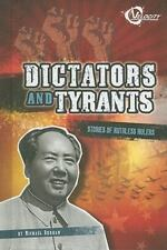 Dictators and Tyrants: Stories of Ruthless Rulers (Bad Guys)