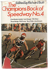 THE CHAMPIONS BOOK OF SPEEDWAY NO. 4 - BOTT  motorcycles motor cycle racing lo