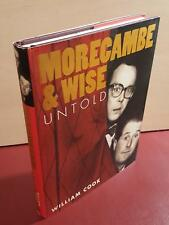 Morecambe & Wise Untold - William Cook - 2007 - Hardback Book