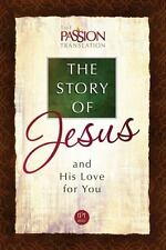 The Passion Translation: The Story of Jesus (2015, Paperback)