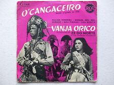 VANJA ORICO - MULHER RENDEIRA+3 45 7'' O CANGACEIRO OST ZÉ DO NORTE FOLK BRAZIL