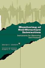 Monitoring of Soil-Structure Interaction. Instruments for Measuring Soil Pressur
